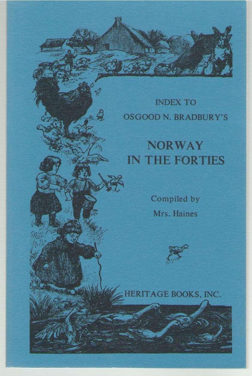 Index to Osgood N. Bradbury's Norway in the Forties