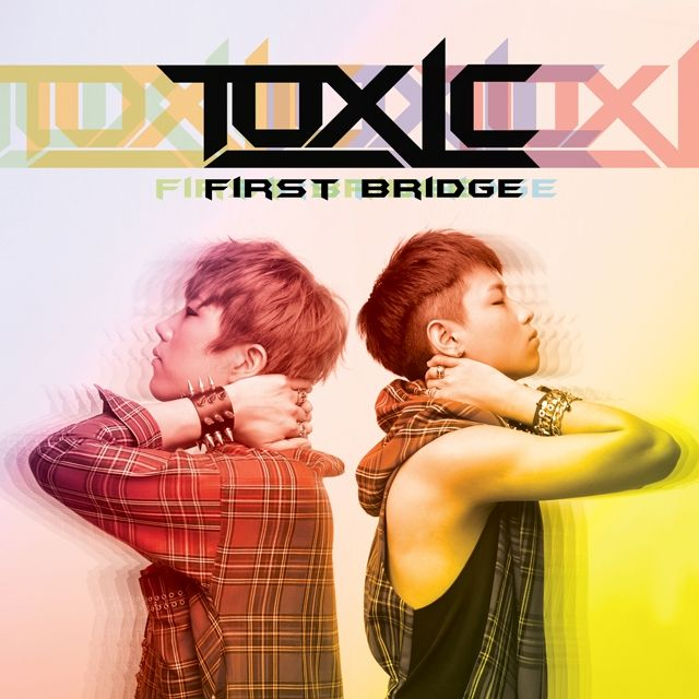 [Mini Album] Toxic - First Bridge
