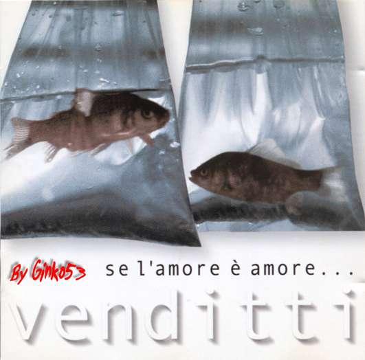 Antonello Venditti - Se L'amore e' Amore... (2000)