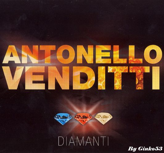 Antonello Venditti - Diamanti (2006)