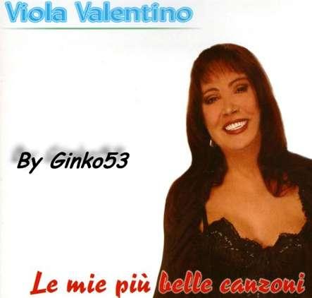 Viola Valentino - Le mie Piu' Belle Canzoni (2006)