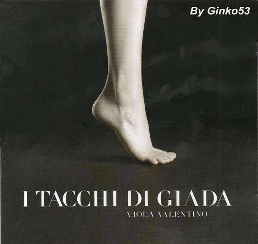 Viola Valentino - I Tacchi di Giada (2009)