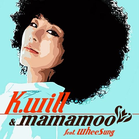 (Single) K.Will, Mamamoo - Peppermint Chocolate (Feat. Wheesung)