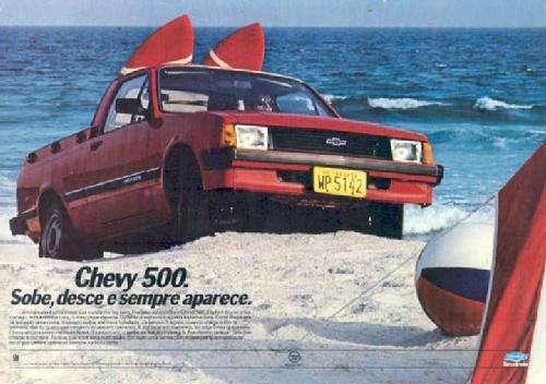 Chevy 500. Sobe, desce e sempre aparece.