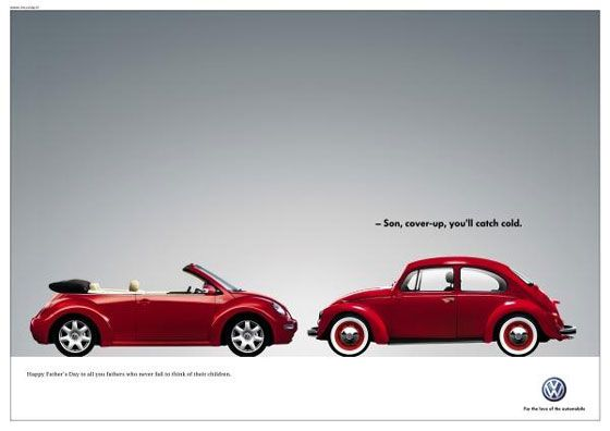 -Son, cover-up, you'll catch cold. Volkswagen. For the love of the automobile.