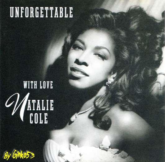Natalie Cole - Unforgettable (1991)