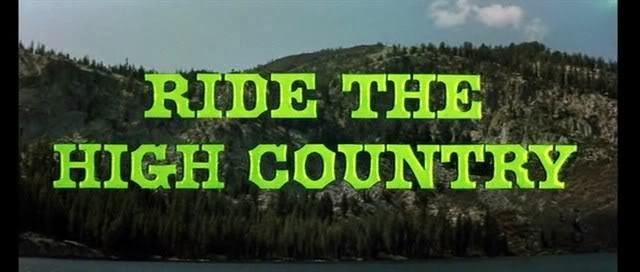 792d0cfb Sam Peckinpah   Ride the High Country (1962)