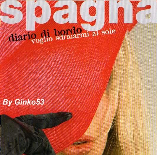 Ivana Spagna - Diario di Bordo (Voglio Sdraiarmi al Sole) (2006)