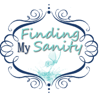 Finding My Sanity