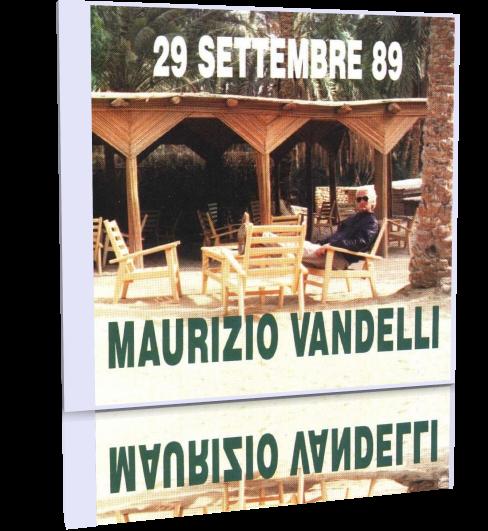Maurizio Vandelli - 29 Settembre 89 (1989)