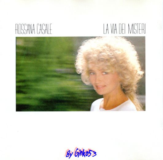 Rossana Casale - La Via dei Misteri (1986)