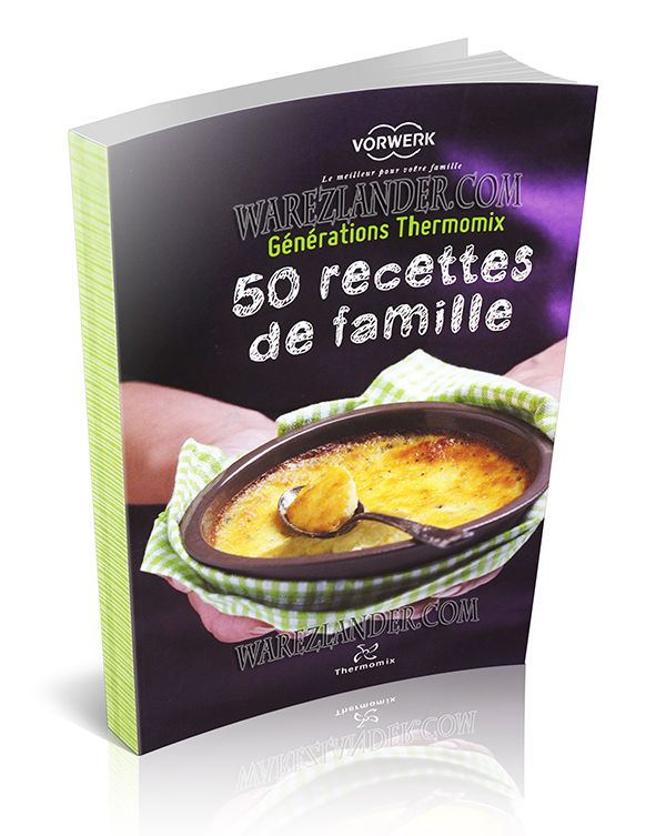 Cuisine page 27 warezlander - Recettes thermomix en francais ...