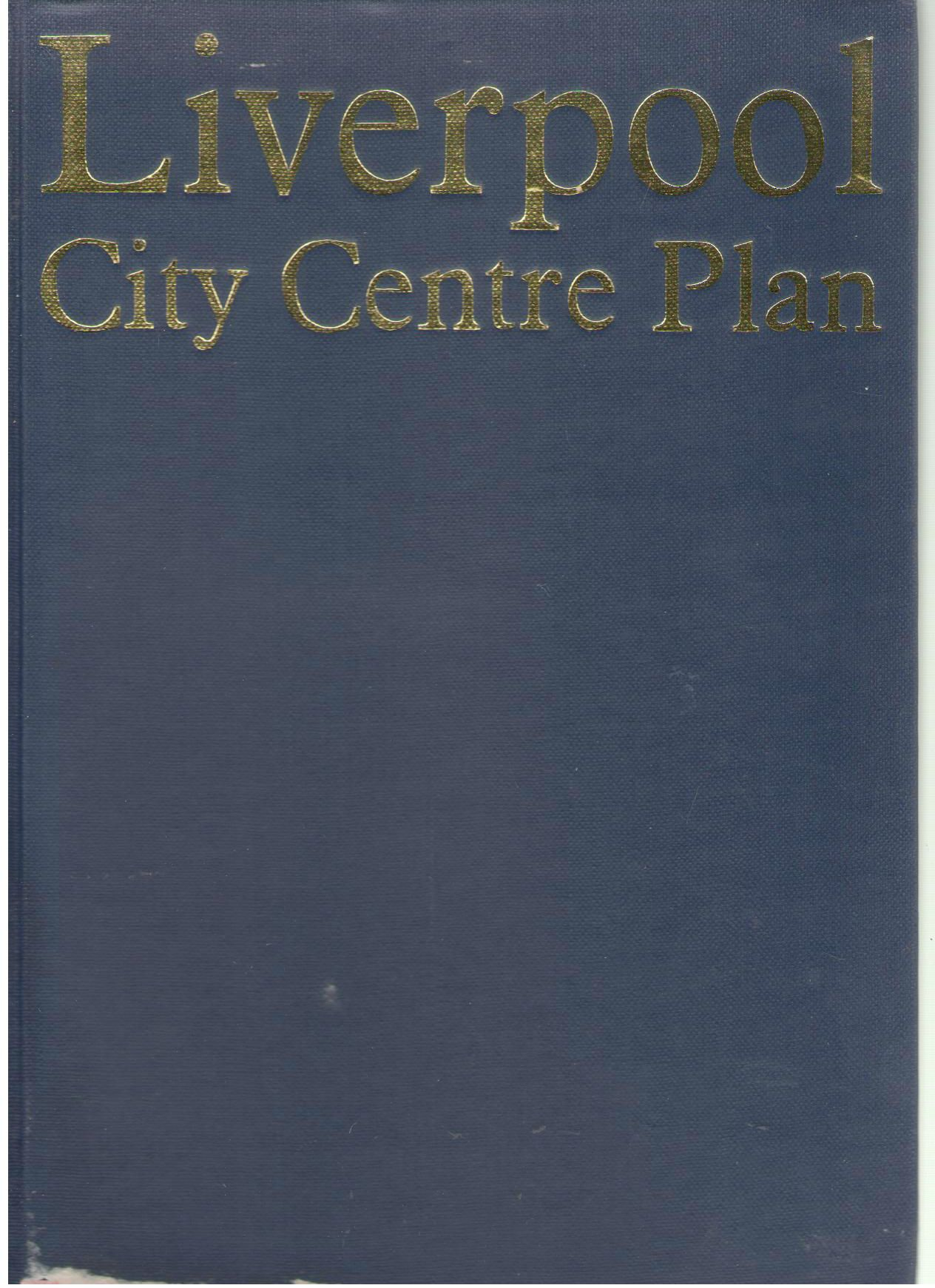 Liverpool City Centre Plan, City Centre Planning Group