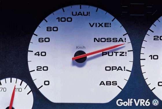 0, 20, 40, 60, 80, 100, UAU!, VIXE!, NOSSA!, PUTZ!, OPA!, ABS. Volkswagen Golf VR6.