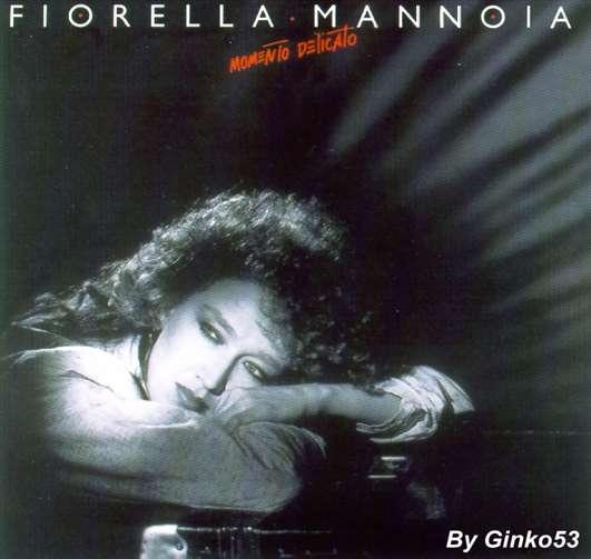 Fiorella Mannoia - Momento Delicato (1985)