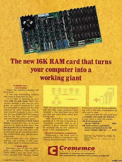 The new Cromemco 16K RAM card that turns your computer into a working giant.