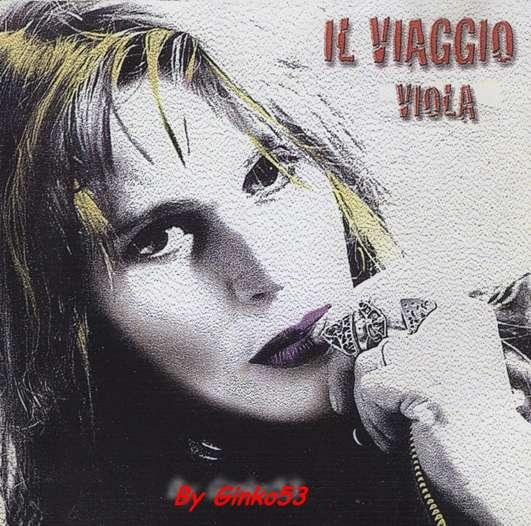 Viola Valentino - IL Viaggio (1998)