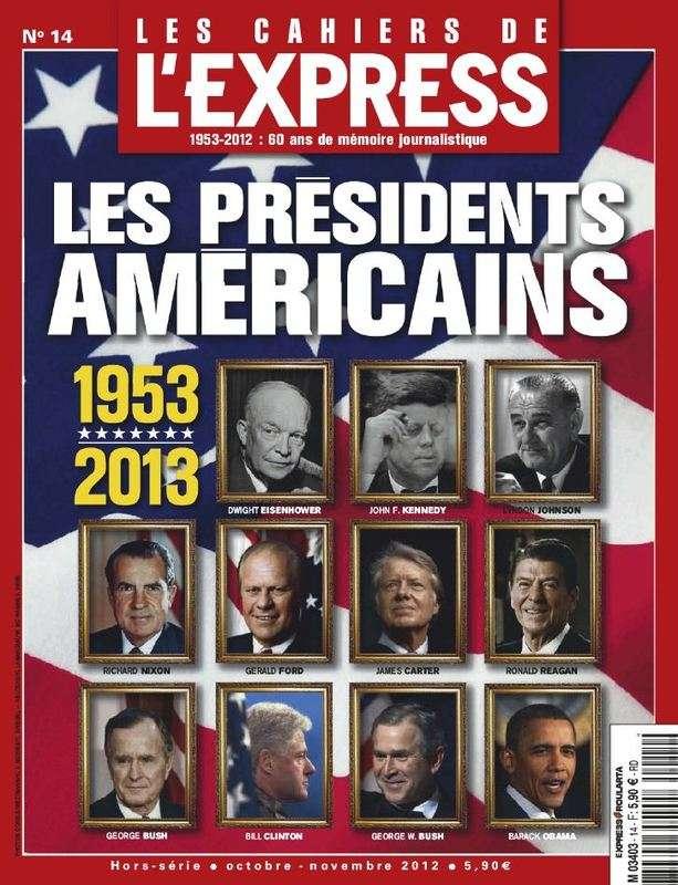 Les Cahiers de l'Express 14 Les Présidents Américains