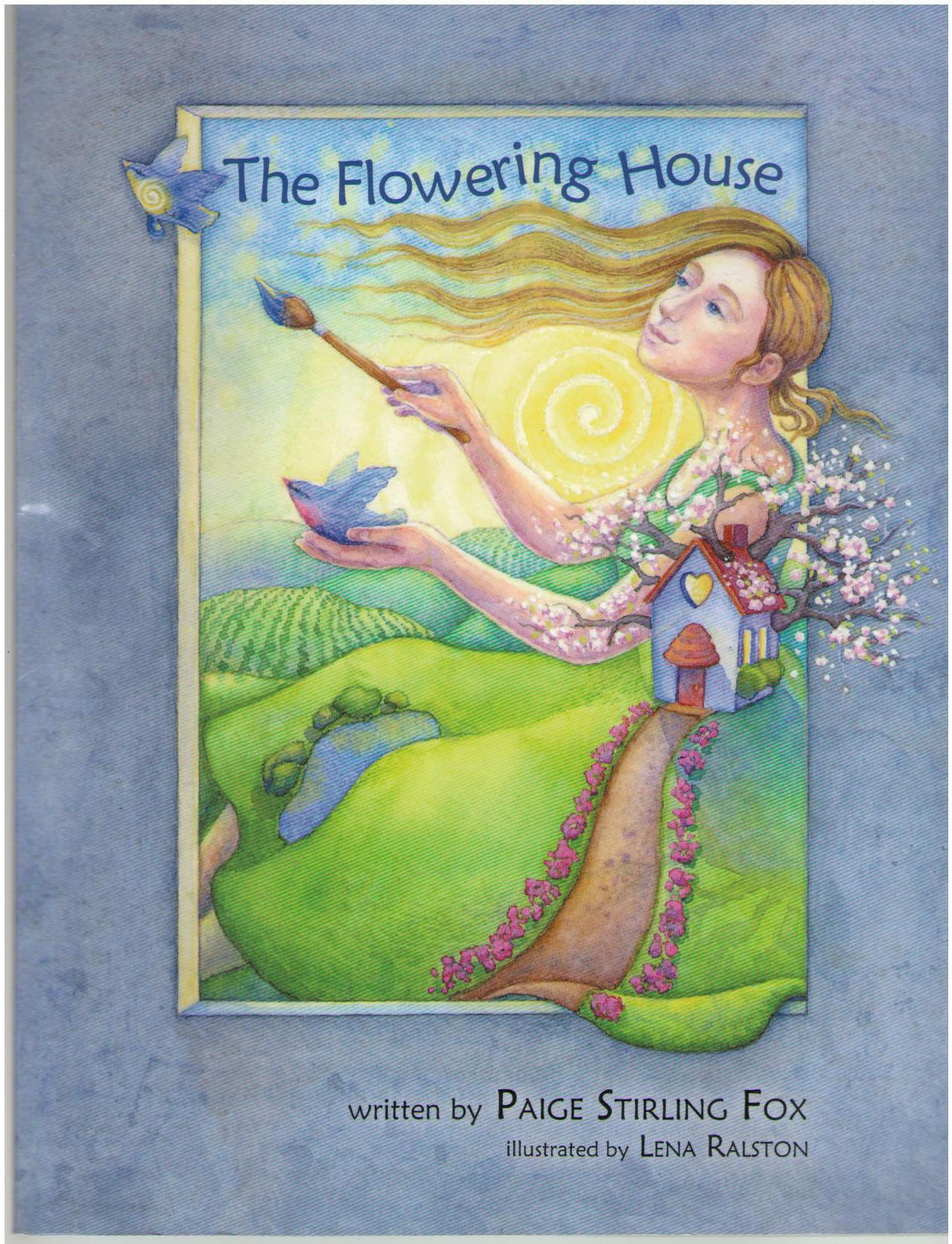 The Flowering House