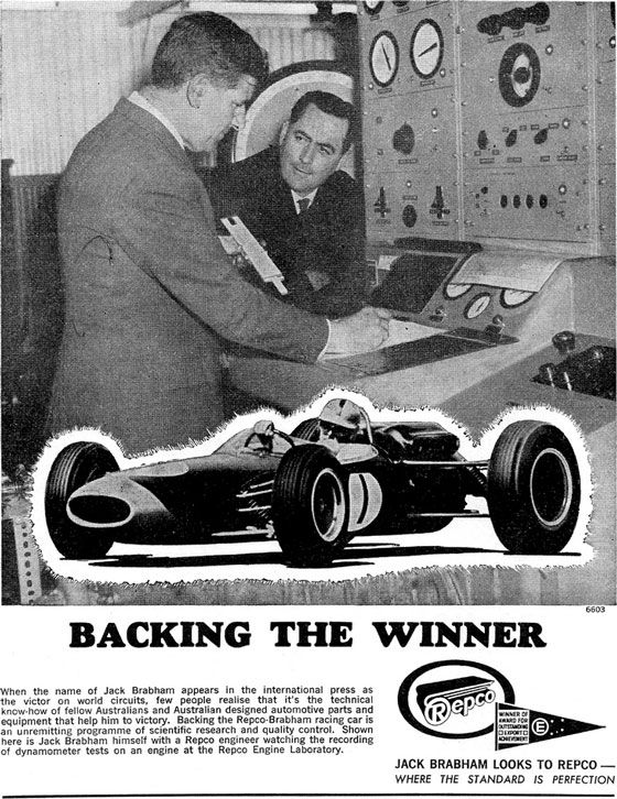 Backing the Winner. When the name of Jack Brabham appears in the international press as the victor on world circuits, few people realise that it's the automotive parts and equipment that help him to victory. Backing the Repco-Brabham racing car is an unremitting programme of scientific research and quality control. Shown here is Jack Brabham himself with a Repco engineer watching the recording of dynamometer tests on an engine at the Repco Engine Laboratory. Repco. Winner of Award for Outstanding Export Achievement. Jack Brabham looks to Repco - Where the standard is perfection