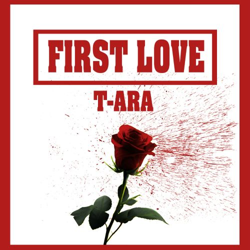 (Single) T-ara - First Love