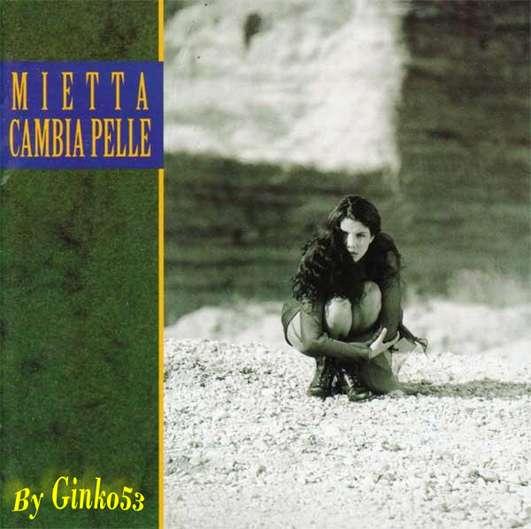 Mietta - Cambia Pelle (1994)