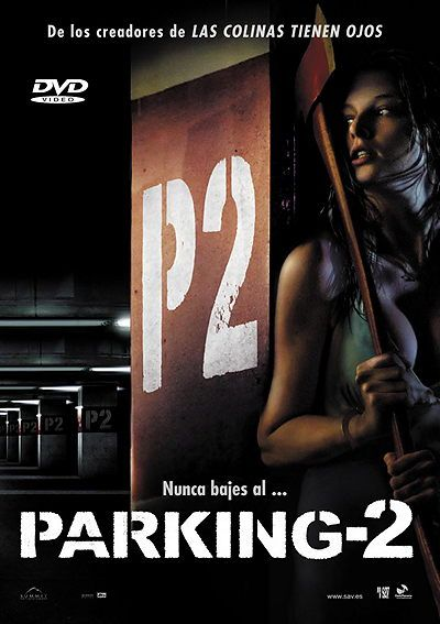 P2 - Parking 2 2007 pelicula