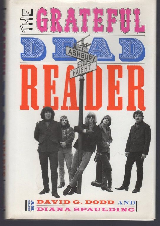 The Grateful Dead Reader (Readers on American Musicians)