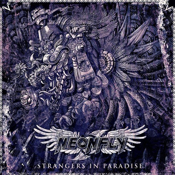 Neonfly - Strangers In Paradise (2014)