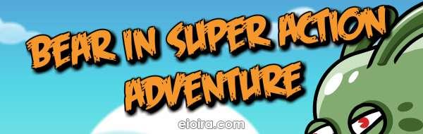Bear in Super Action Adventure Logo