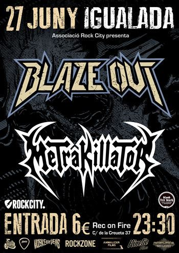 Blaze Out + Metrakillator