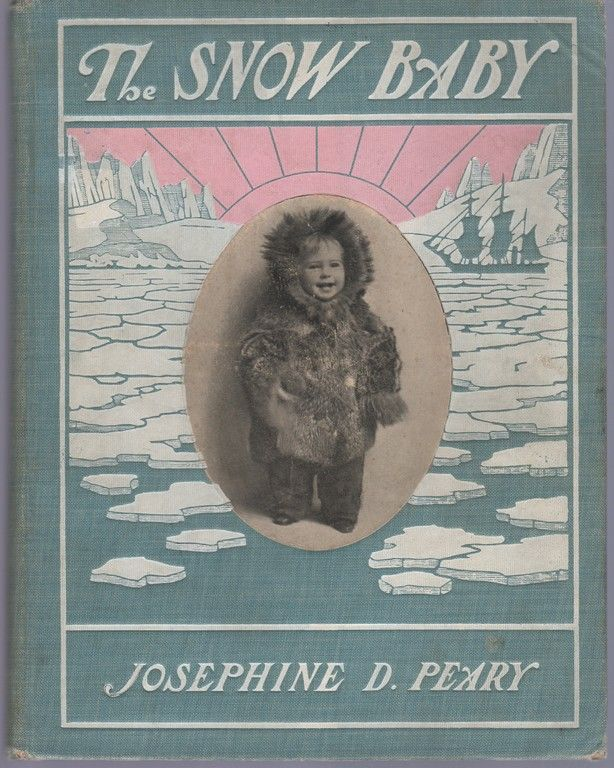 The Snow Baby, Peary, Josephine D.
