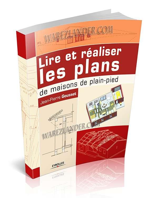 Eyrolles lire et r aliser les plans de maisons de plain - Realiser plan de maison ...