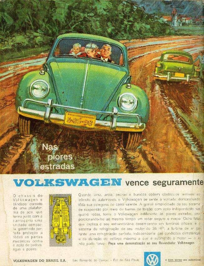 Nas piores estradas, um Volkswagen vence seguramente.