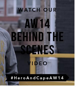 Hero&Cape AW14 Behind Teh Scenes Video
