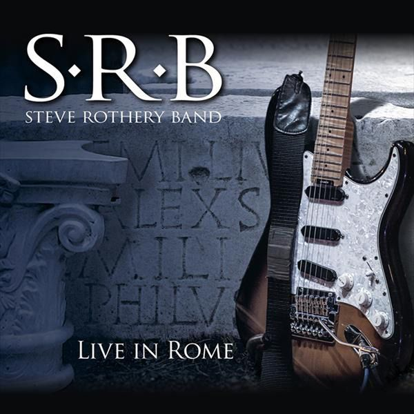 Steve Rothery Band - Live In Rome (2014)