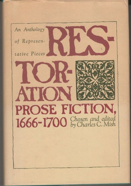 Restoration Prose Fiction, 1666-1700: An Anthology of Representative Pieces