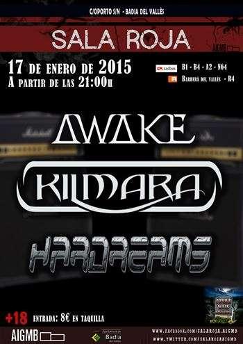 Killmara, Awake y Hardreams cartel
