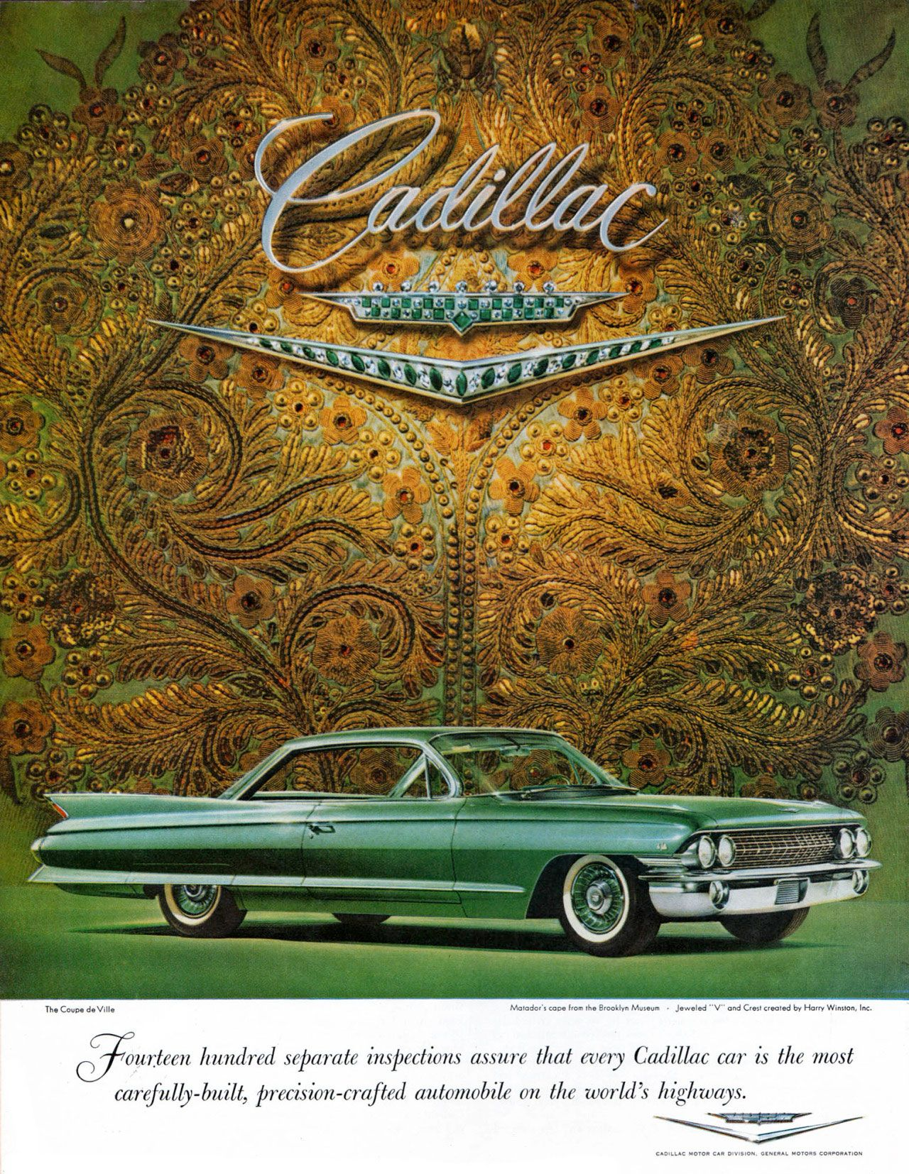 Fourteen hundred separate inspections assure that every Cadillac car is the most carefully-built, precision-crafted automobile on the world's highways.