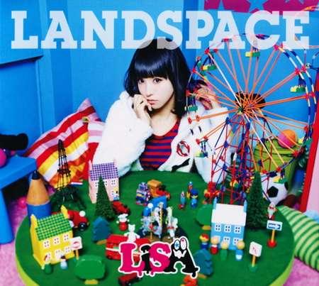 LiSA — LANDSPACE (2013) [FLAC|tracks] <J-Pop>
