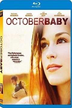 Ekim Bebeği - October Baby - 2011 BluRay 1080p DuaL MKV indir