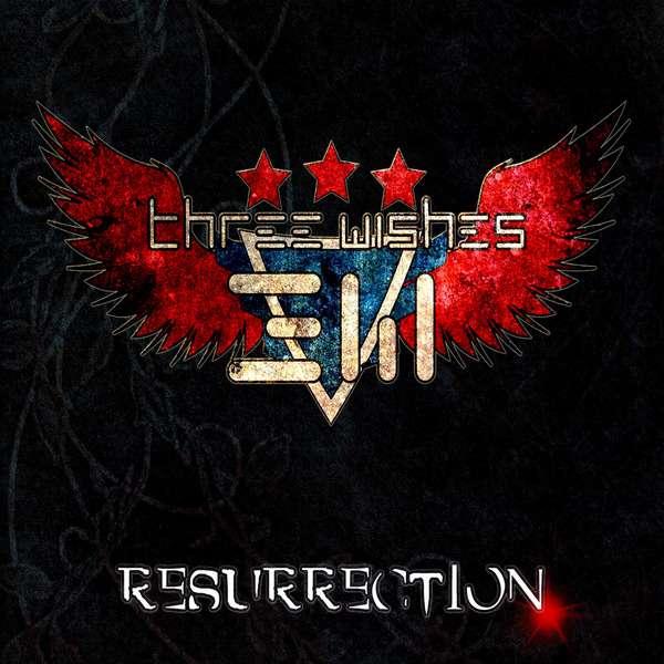 Three Wishes - Resurrection (2014)