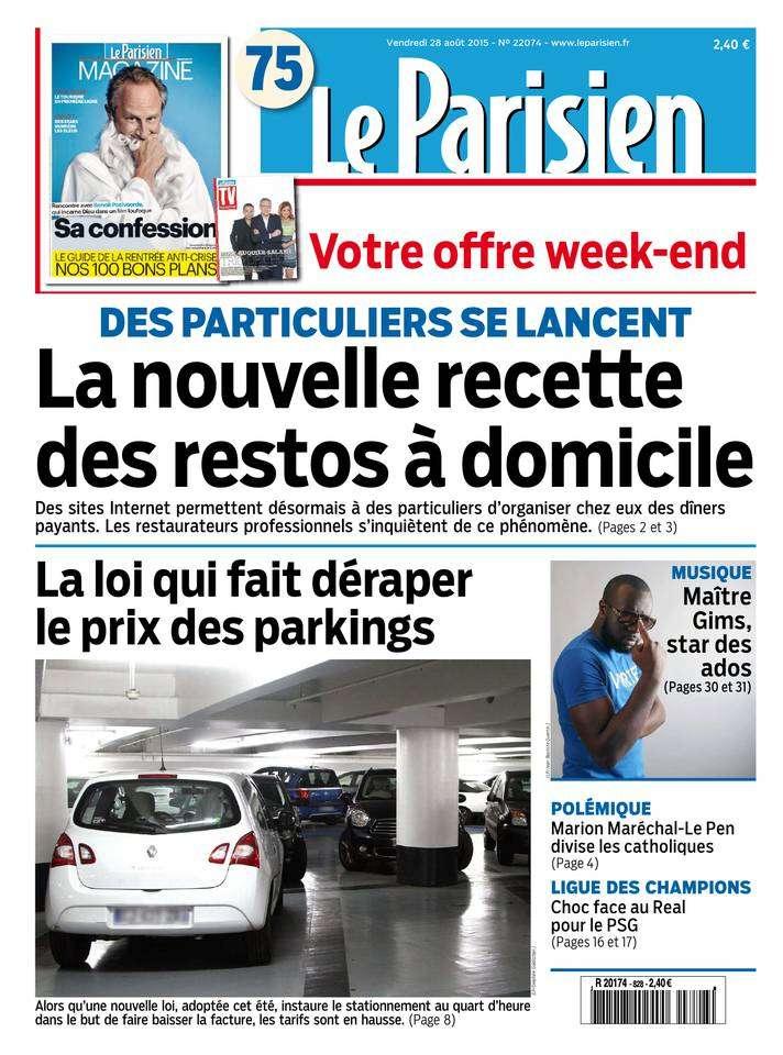 Le Parisien + Journal de Paris du Vendredi 28 Août 2015