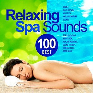 ITPimD Best 100 Relaxing Spa Sounds 2015 full album indir