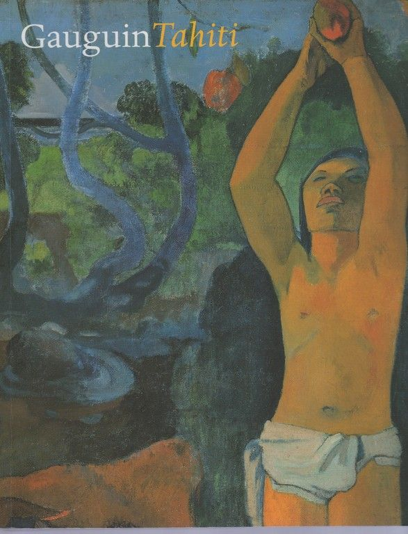 Gauguin Tahiti, Gauguin, Paul