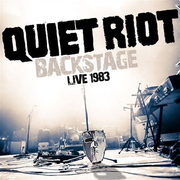 Quiet Riot - Backstage – Live 1983 (2014)