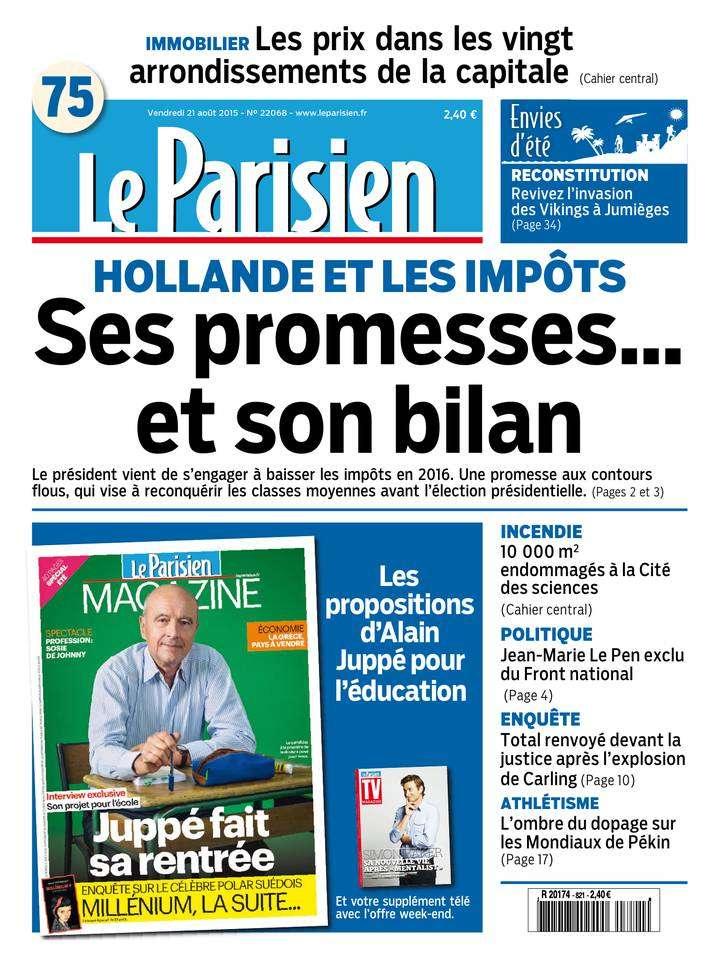 Le Parisien + Journal de Paris du Vendredi 21 Août 2015