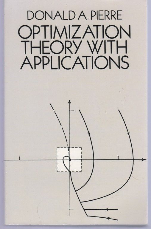Optimization Theory with Applications (Dover Books on Mathematics), Pierre, Donald A.; Mathematics