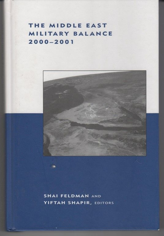 The Middle East Military Balance 2000-2001 (BCSIA Studies in International Security)