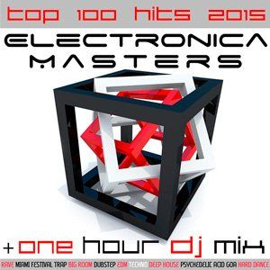 4oHGFt Electronica Masters Top 100 Hits 2015